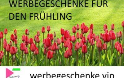 Werbegeschenke für den Frühling und gutes Wetter